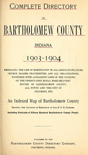 Complete directory of Bartholomew County, Indiana, 1903-1904 by