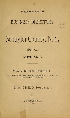 Reference business directory of Schuyler County, N.Y. 1893-'94 by Hamilton Child