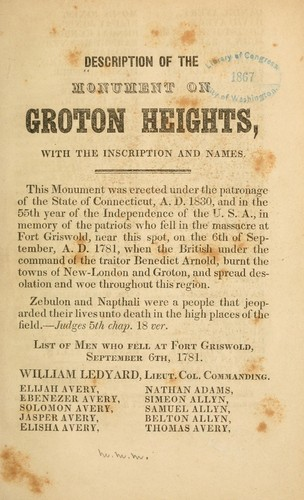 Description of the monument of Groton Heights by Miscellaneous Pamphlet Collection (Library of Congress)