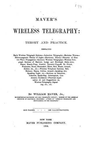 Maver's Wireless Telegraphy: Theory and Practice by William Maver