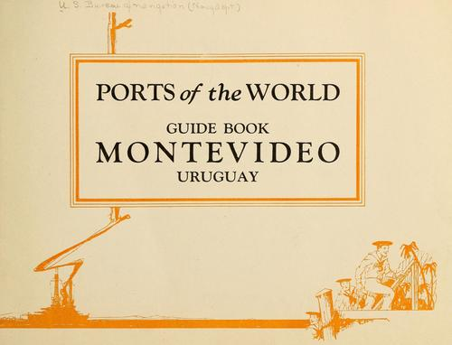 Ports of the world by United States. Bureau of naval personnel. [from old catalog]