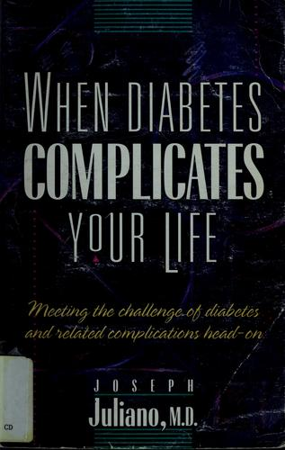 When diabetes complicates your life