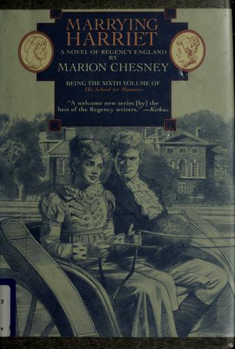 Marrying Harriet by Marion Chesney