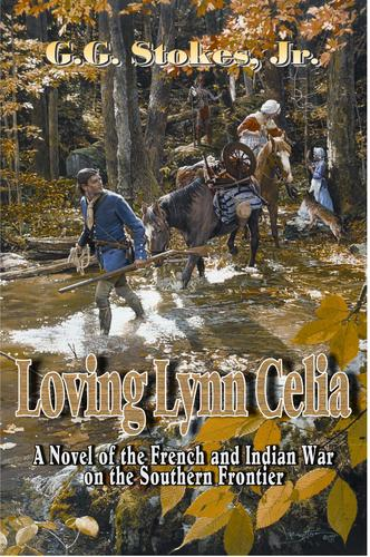Loving Lynn Celia by G. G. Stokes Jr.