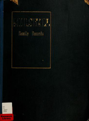 Marshall family records by J. Montgomery Seaver