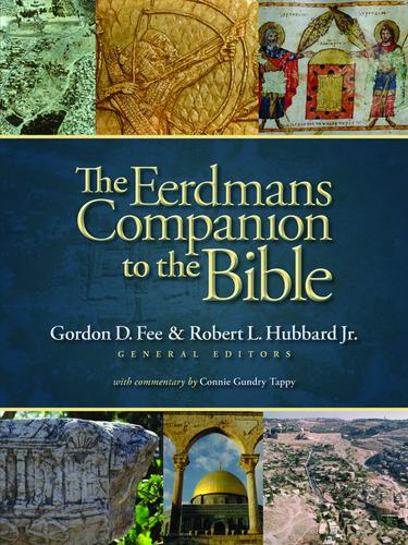 Eerdmans' Companion to the Bible by Fee, Gordon & Hubbard, Robert