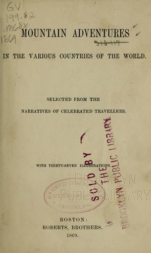 Mountain adventures in the various countries of the world by Zurcher