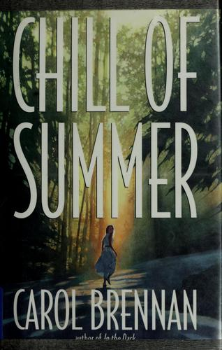 Chill of summer by Carol Brennan